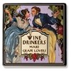 Trivet - Wine Drinkers Make Grape Lovers